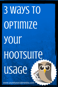 3 ways to optimize your Hootsuite use
