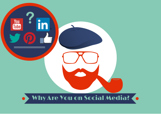Why Are You on Social Media-